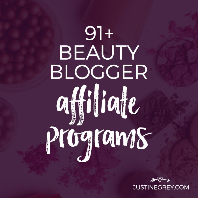 91+ Beauty Affiliate Programs for Makeup and Beauty Bloggers